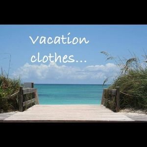 Other - Vacation clothes ...